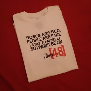 FIRST 48 Quote T-Shirt
